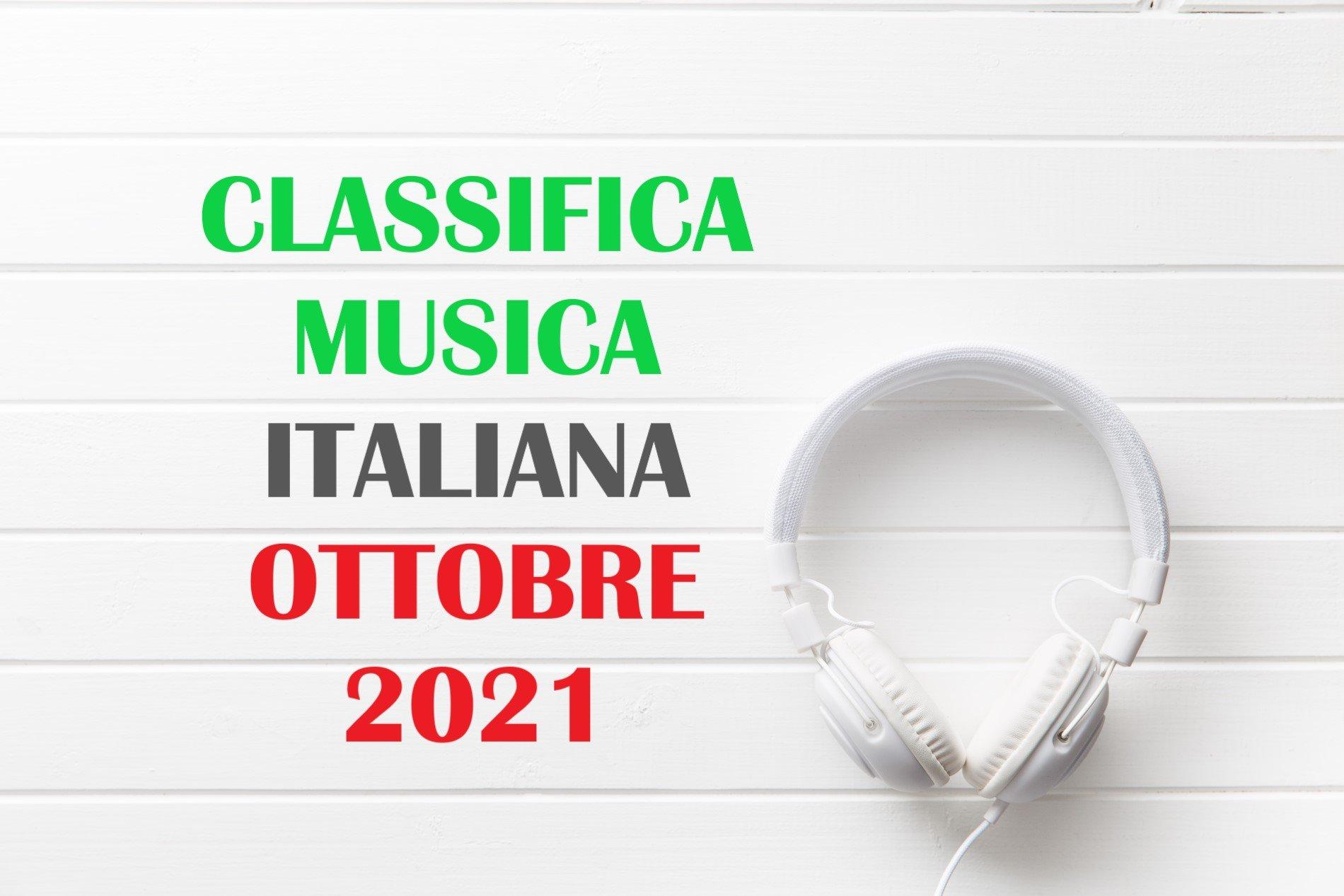 CLASSIFICA MUSICA ITALIANA OTTOBRE 2021 – CANZONI ITALIANE OTTOBRE 2021