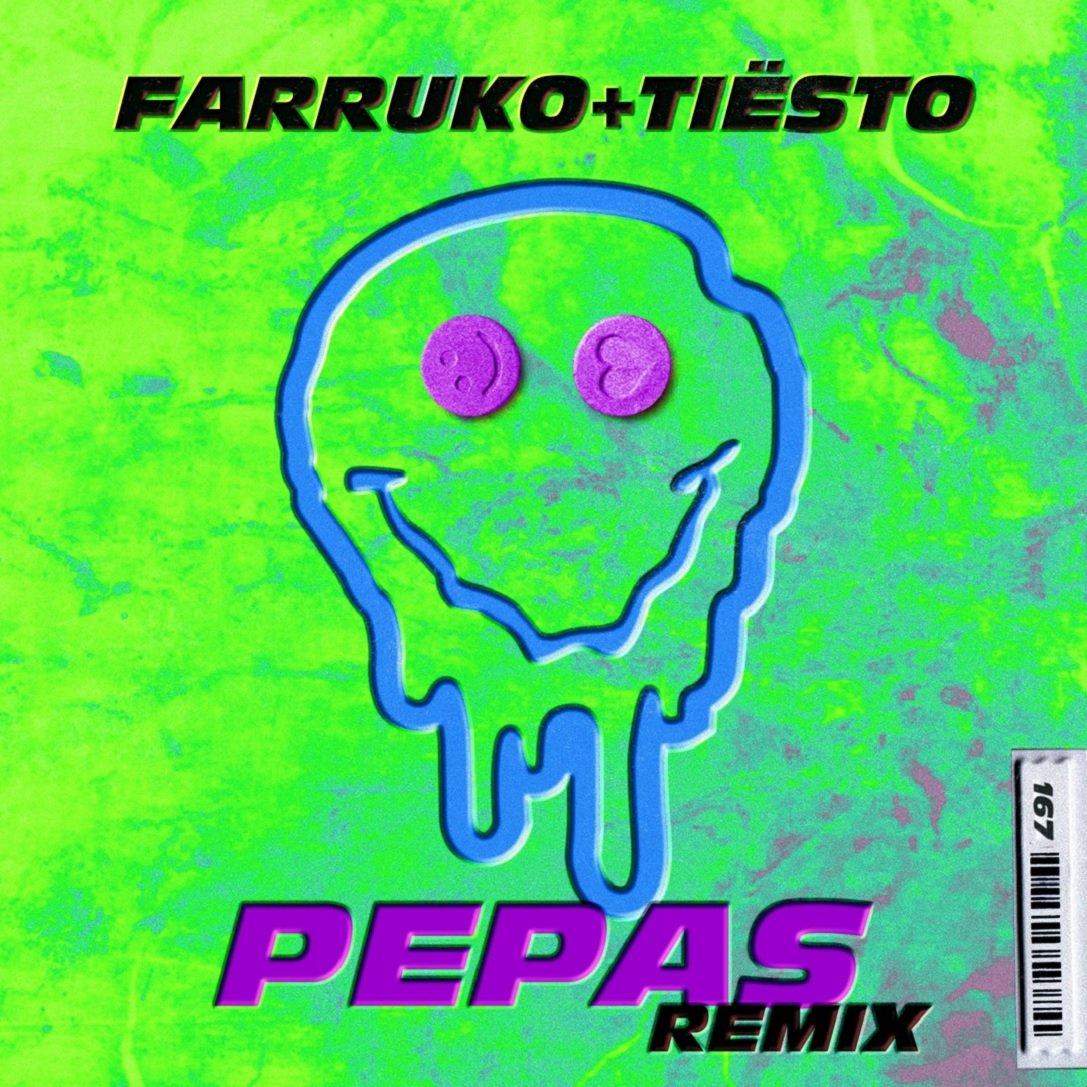 Farruko & Tiësto - PEPAS Tiësto Remix