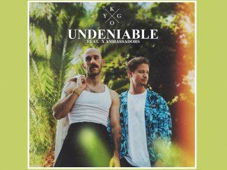 Kygo UNDENIABLE feat. X Ambassadors