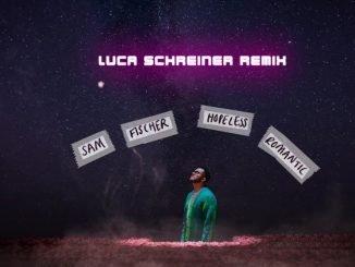 Sam Fischer Hopeless Romantic Luca Schreiner Remix 1
